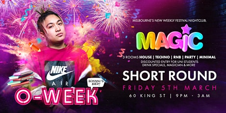 MAGIC FRIDAYS - O WEEK BACK TO SCHOOL w/ SHORT ROUND + More! tickets