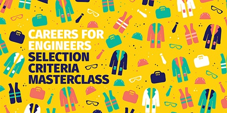 Careers for Engineers | Selection Criteria Masterclass tickets