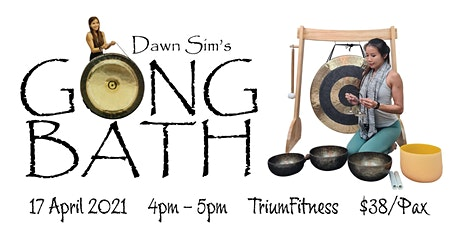 Gong Bath @ Trium Fitness tickets