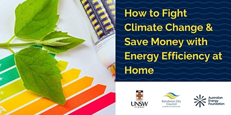 How to Fight Climate Change & Save Money with Energy Efficiency at Home tickets