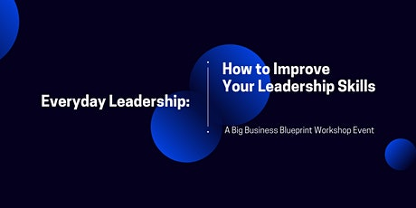 How To Improve Your Leadership Skills tickets