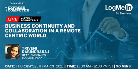 Business continuity and collaboration in a remote centric world tickets