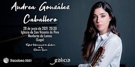 Concierto de ANDREA GONZÁLEZ CABALLERO entradas