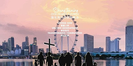 Church Of Singapore BIL | 新加坡教会双语聚会 - 7 March 2021 tickets