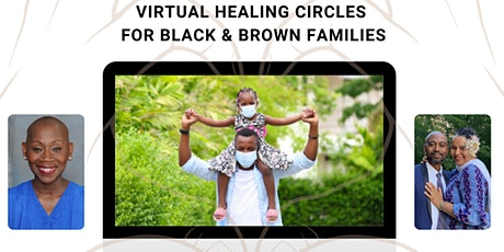 HOLDING OUR OWN - Virtual Healing Circles for Black & Brown Families tickets