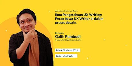 Ilmu Pengetahuan UX Writing: Peran besar UX Writer di dalam proses desain tickets
