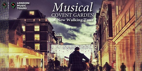 Musical Covent Garden – The Virtual Tour tickets