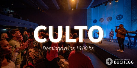 Culto a las 16:00hs.  El domingo 07.03.2021 tickets