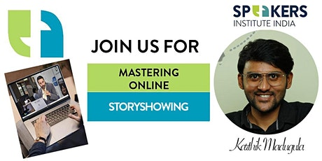 Mastering Online Storyshowing for Influence & Authority bilhetes