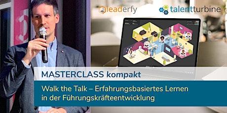 Walk the Talk – Erfahrungsbasiertes Lernen in der Führungskräfteentwicklung Tickets