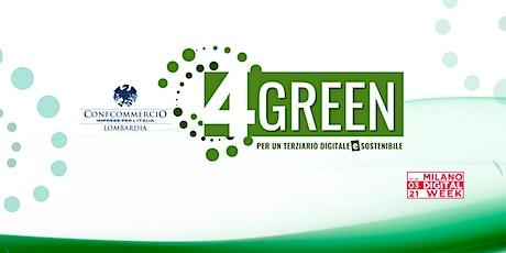 4Green - Per un terziario digitale e sostenibile biglietti