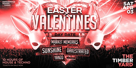 EASTER X VALENTINES DAY DATE @ The Timber Yard tickets