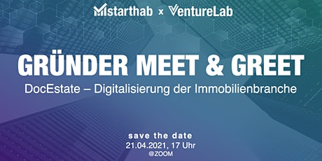Gründer Meet & Greet: DocEstate GmbH Tickets
