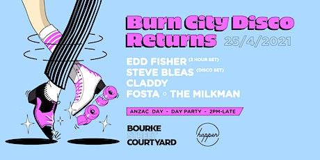 Burn City Disco Returns - Edd Fisher 3 hour set tickets
