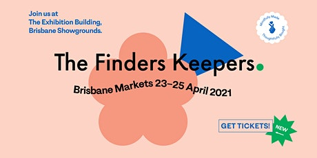 The Finders Keepers - Brisbane tickets