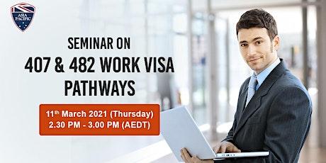 Seminar on Subclass 407 & Subclass 482 Work Visa Pathways tickets