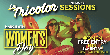 Summer Sessions by La Tricolor - Women's Day Special tickets