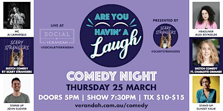 Are You Havin' A Laugh?! Comedy Night @ Social at Verandah tickets
