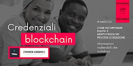 Credenziali blockchain: informazioni inalterabili che includono  #MDW21 biglietti