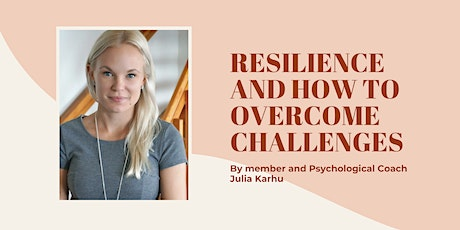 Develop Resistence and Overcome Challenges by Julia Karhu tickets