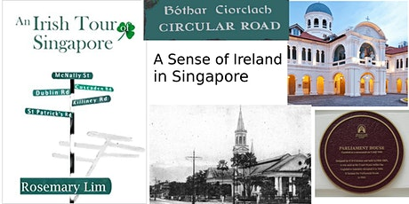 An Irish Walking Tour of Singapore by Author Rosemary Lim tickets