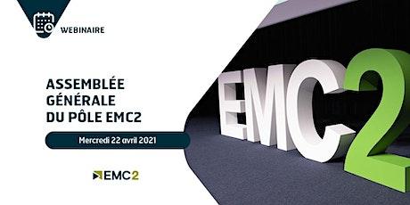 Assemblée Générale du Pôle EMC2 billets