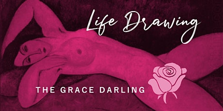 Miss Muse - Life Drawing at The Grace Darling tickets
