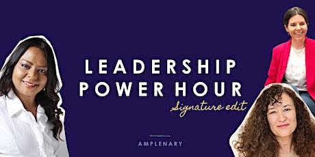 Leadership Power Hour: Neuroscience, Executive Coaching & Personal Branding tickets