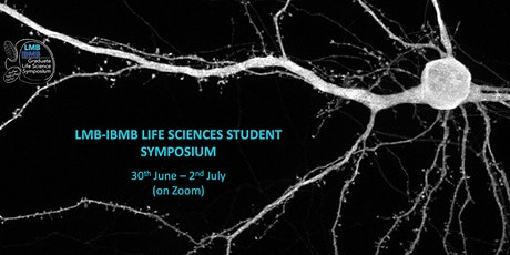 LMB-IBMB Graduate Life Sciences Symposium 2021 - VIRTUAL tickets