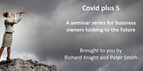 FREE EVENT - Covid + 5 (online only) Tickets