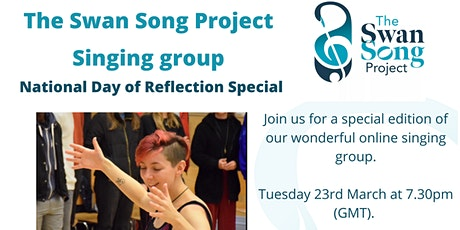 The Swan Song Project Singing Group - National Day of Reflection Special tickets