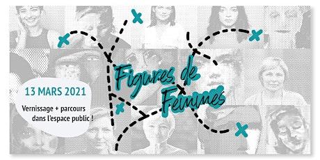 Figures de Femmes - Vernissage itinérant billets