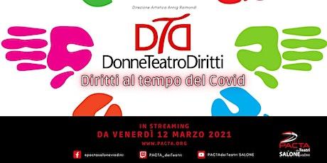 DonneTeatroDiritti21 - Apertura rassegna: Fermenti Lattici biglietti