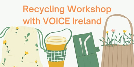 Lunchtime Recycling Workshop with VOICE Ireland tickets