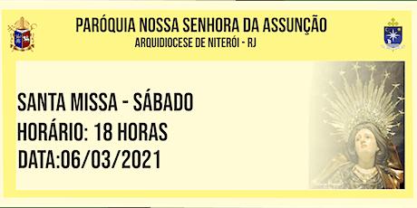 PNSASSUNÇÃO CABO FRIO - SANTA MISSA - SÁBADO - 18 HORAS - 06/03/2021 ingressos