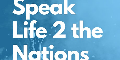 2021 - Speak Life 2 the Nations tickets