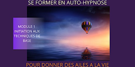 SE FORMER EN AUTO-HYPNOSE MODULE1 : initiation aux techniques de base tickets