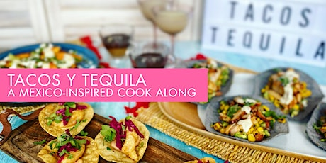 Tacos & Tequila Cook Along tickets