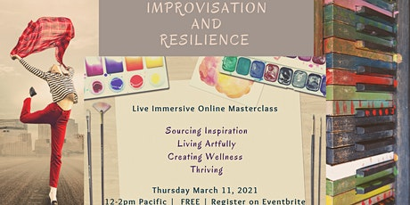 Improvisation and Resilience Masterclass tickets