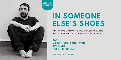 """In Someone Else's Shows"" Introduction to Playback Theatre tickets"