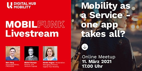 MOBILFUNK Livestream: Mobility as a Service - One App Takes All? Tickets
