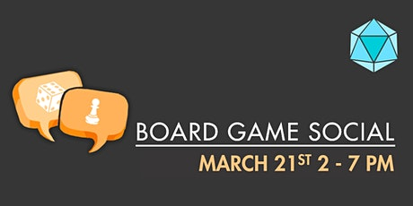 March Board Game Social tickets