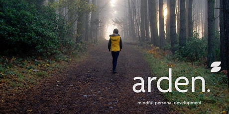 Arden Mindfulness Online 8 Week Course (Begins 7th April 2021) tickets