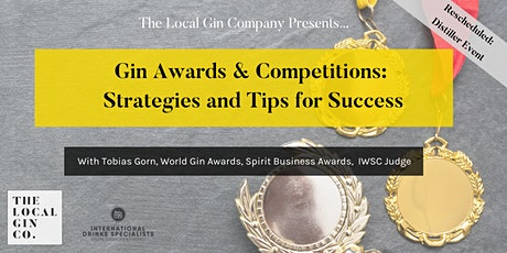 Gin Competitions and Awards with Mr Tobias Gorn tickets