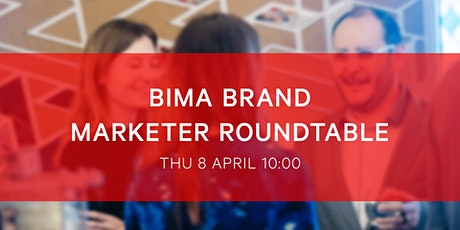 BIMA Brand Marketer Roundtable tickets