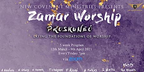 New  Covenant Ministries presents: Zamar Worship - Proskuneó tickets
