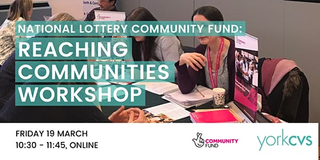 The National Lottery Community Fund - Reaching Communities Workshop tickets