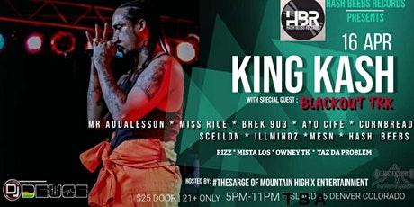 Hash Beebs Records Presents King Kash Live with special guest BlackoutTRK tickets