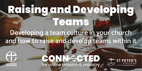 CONNECTED: Raising and Developing Teams tickets