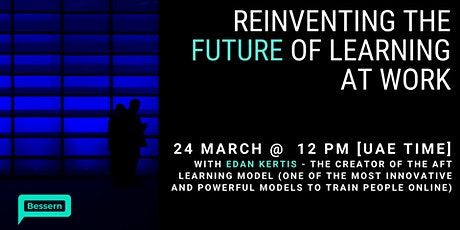 Reinventing the Future of Learning at Work tickets